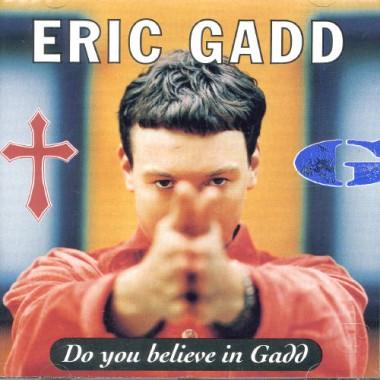 Do you Believe in Gadd?